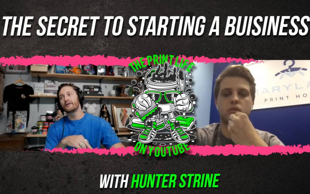 The Secret to Starting a Business as a Young Entrepreneur with Hunter Strine.